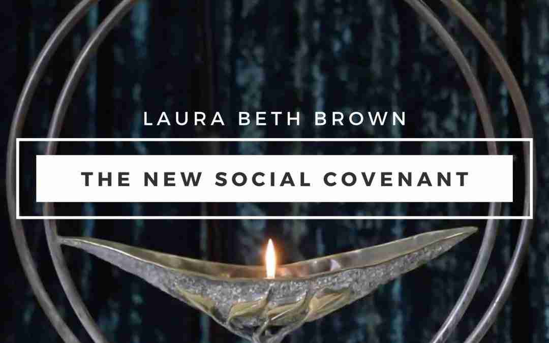 July 26, 2020 – The New Social Covenant