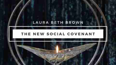 The New Social Covenant