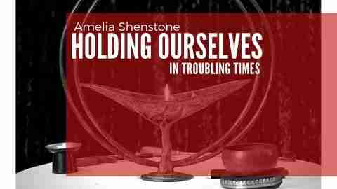 holding ourselves