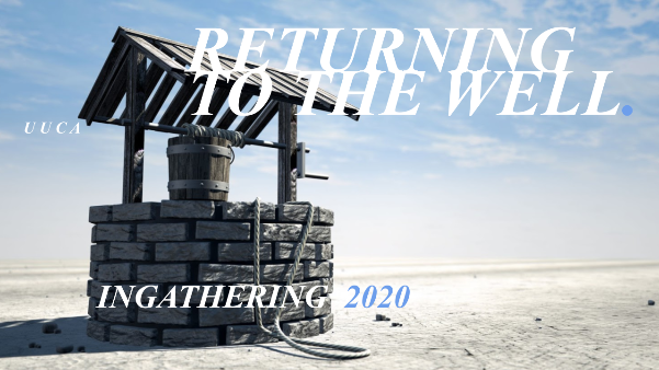 August 16, 2020 – Returning to the Well