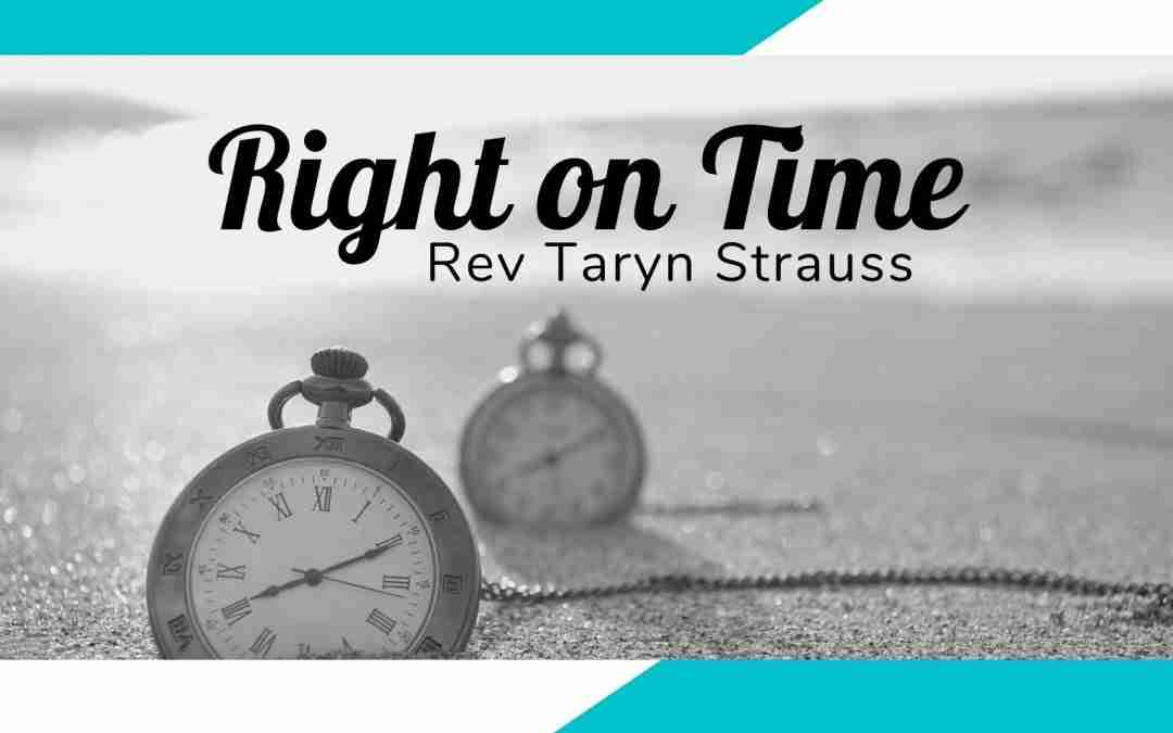 August 2, 2020 – Right On Time